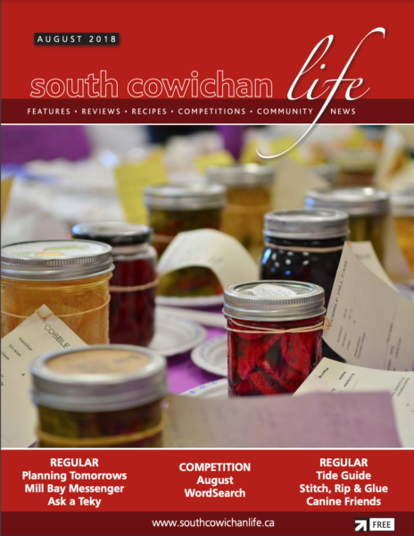 August 2018 South Cowichan Life